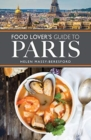 The Food Lover's Guide to Paris - Book