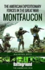 American Expeditionary Forces in the Great War : Montfaucon - Book