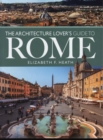 The Architecture Lover's Guide to Rome - Book