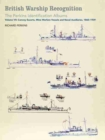 British Warship Recognition: The Perkins Identification Albums : Volume VII: Convoy Escorts, Mine Warfare Vessels and Naval Auxiliaries, 1860-1939 - Book