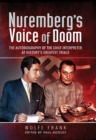 Nuremberg's Voice of Doom : The Autobiography of the Chief Interpreter at History's Greatest Trials - eBook
