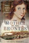 The Mother of the Brontes : When Maria Met Patrick - eBook