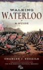 Walking Waterloo : A Guide - Book