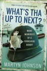 What's Tha Mean, Tha Jacking In? : More Memories of a Sheffield Bobby - Book