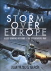 Storm Over Europe : Allied Bombing Missions in the Second World War - Book