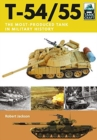 T-54/55 : Soviet Cold War Main Battle Tank - Book