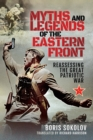 Myths and Legends of the Eastern Front : Reassessing the Great Patriotic War - eBook
