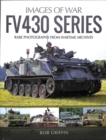 FV430 Series : Rare Photographs from Wartime Archives - Book
