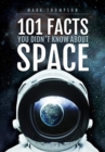 101 Facts You Didn't Know About Space - Book