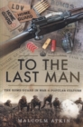 To the Last Man : The Home Guard in War and Popular Culture - Book
