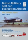 Flight Craft 18: British Military Test and Evaluation Aircraft : The Golden Years 1945-1975 - Book