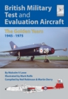 British Military Test and Evaluation Aircraft : The Golden Years 1945-1975 - eBook