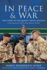 In Peace and War : The Story of The Queen's Royal Hussars (The Queen's Own and Royal Irish) - Book