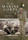 US Marine Corps Uniforms and Equipment in World War II - Book