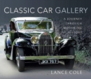 Classic Car Gallery : A Journey Through Motoring History - Book