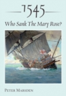 1545: Who Sank the Mary Rose? - eBook