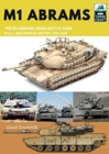 M1 Abrams : The US's Main Battle Tank in American and Foreign Service, 1981-2018 - Book