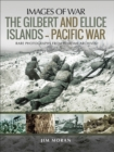 The Gilbert and Ellice Islands - Pacific War - eBook