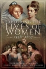 Exploring the Lives of Women, 1558-1837 - Book