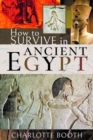 How to Survive in Ancient Egypt - Book