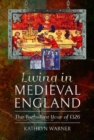 Living in Medieval England : The Turbulent Year of 1326 - Book
