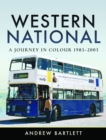 Western National: A Journey in Colour, 1983-2003 - Book