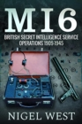MI6: British Secret Intelligence Service Operations, 1909-1945 - Book