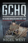 GCHQ : The Secret Wireless War, 1900-1986 - eBook
