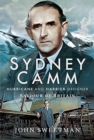 Sydney Camm: Hurricane and Harrier Designer : Saviour of Britain - Book