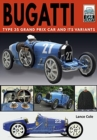 Bugatti T and Its Variants : Type 35 Grand Prix Car and its Variants - Book