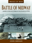 Battle of Midway : America's Decisive Strike in the Pacific in WWII - Book