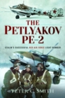 The Petlyakov Pe-2 : Stalin's Successful Red Air Force Light Bomber - Book