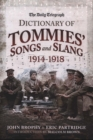 The Daily Telegraph - Dictionary of Tommies' Songs and Slang - Book