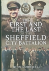 The First and the Last of the Sheffield City Battalion - Book