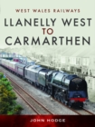 Llanelly West to Camarthen - Book