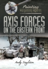 Axis Forces on the Eastern Front - eBook