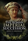 The Roman Imperial Succession - Book