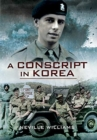A Conscript In Korea - Book