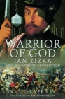 Warrior of God : Jan Zizka and the Hussite Revolution - Book