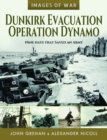 Dunkirk Evacuation - Operation Dynamo : Nine Days that Saved an Army - Book