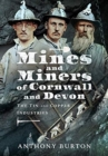 Mines and Miners of Cornwall and Devon : The Tin and Copper Industries - Book