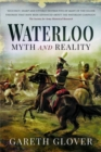 Waterloo : Myth and Reality - Book