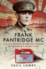 Frank Pantridge : Japanese Prisoner of War and Inventor of the Portable Defibrillator - eBook