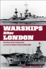 Warships After London : The End of the Treaty Era in the Five Major Fleets, 1930-1936 - eBook