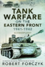 Tank Warfare on the Eastern Front, 1941-1942 : Schwerpunkt - Book