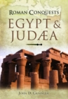 Roman Conquests: Egypt and Judaea - Book
