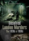 Unsolved London Murders: The 1920s & 1930s - Book