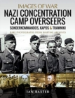 NAZI CONCENTRATION CAMP OVERSEERS - Book