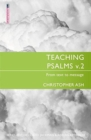 Teaching Psalms Vol. 2 : From Text to Message - Book