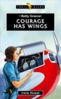 Betty Greene : Courage Has Wings - Book